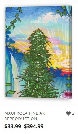Maui Kola Marijuana Artwork Reproductions from Ganja Outpost