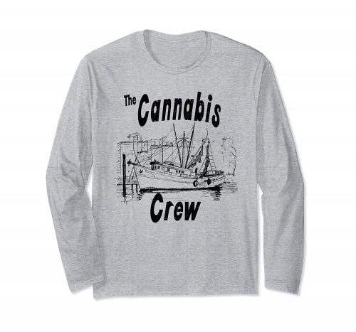 An image of a long sleeve Cannabis Crew T_shirt from Ganja Outpost